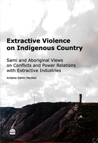 Extractive Violence on Indigenous Country
